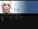 Europos Centro modelių agentūra - ECMA. LT