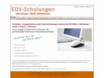 EDV Schulungen Online. de MS Office Schulungen und Service in Mühlhausen, Kraichgau