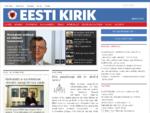 Eesti Kirik raquo; Eesti Kirik, EELK häälekandja