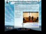 Kauno Evangelikų Krikščionių Baptistų Bažnyčia - Pradžia