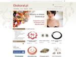 Ekokoral - Nowe Bystre - producent biżuteria artystyczna, korale z korala, korale góralskie, biż