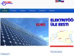 Elektritööd Tallinnas, Tartus, Pärnus ja mujal Eestis - AS ELWO