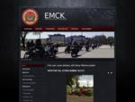 EMCK - Eskilstuna Motorcykelklubb - För oss som älskar att köra Motorcykel.