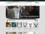 Emerald crystal is designed and hand made in Waterford, Ireland. We produce the highest quality of