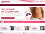 Clànicas de Referàªncia em tratamentos de Celulite, Reafirmaà§à£o e Perda de Peso, com mais de 10
