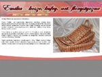 Emilia - Wyroby wiklinowe, sprzedaż wyrobów wiklinowych, kosze, kufry, muszle, osłonki