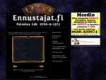 www. ennustajat. fi bull; 0700-9-1313 ennustus ja selvännäkö bull; Palvelua 24h
