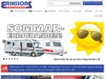 Nya och begagnande husvagnar och husbilar - Erikssons Husvagnar