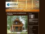 Rąstiniai namai, projektavimas ir statyba | Ermika. lt
