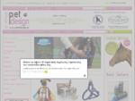 Petdesign Eshop - Αξεσουάρ Σκύλων Προϊόντα Περιποίησης για Κατοικίδια