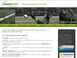 Eurofield | Fabricant de gazon synthétique