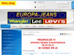 Strona główna - Spodnie Jeans outlet, Lee, Wrangler, Levis - męskie, damskie - Bydgoszcz, Pozna