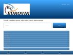 Eurovik - satelitska oprema, video nadzor, alarmi, elektromaterijal