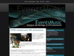 EventsMusic Chanteur Musicien et DJ Animation Mariage Nord. Cérémonie, Messe, ouverture de bal,