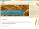 Eestivili on spetsialiseerunud ainult kohaliku tooraine nagu teravili (rukis, nisu, oder, kaer),