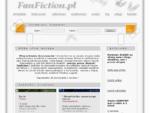 Fanfiction. pl - poezja, proza, dramat, fanfiction
