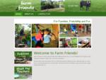 Farm Friends Home