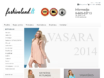Drabužiai internetu - PAVASARIS 2014 - www. fashionland. lt