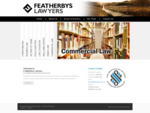 Featherbys Lawyers specialists in commercial, business, family law - other services include convey