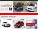 Autohaus Felbinger - Nissan Chevrolet Autohändler