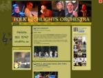 Folk Highlights Orchestra koduleht, fotod, muusika ja videod