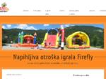 Napihljiva igrala Firefly | Izposoja igral, animacija otroških zabav
