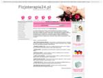 Fizjoterapia24. pl - Sprzęt rehabilitacyjny, fizjoterapia, kinezyterapia, fizykoterapia, sprzęt