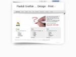 Fladså Grafisk Design, Print Tryk