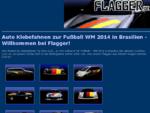Auto - Klebefahnen Flaggen Fahnen zur Fußball EM 2012 - Flagger. de