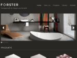Forster | Fachgeschäft für Fliesen und Keramik in Wien