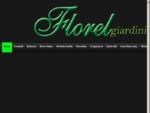 FLOREL Realizzazione Giardini