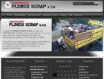 All Scrap Metals Floros ΣΙΑ Ανακύκλωση Μετάλλων, Σκραπ Αλουμινίου, Σκραπ Χαλκός Α. Β, Σκραπ Ορε