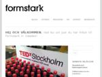 Formstark in Sweden