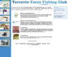 Forzo Fishing - riserve di pesca Torrente Forzo e Servino