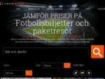 Fotbollsbiljetter Fotbollsresor - biljetter till fotboll