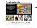 www. FOTO BODA SEVILLA . es Fotografo de boda en sevilla reportaje de boda sevilla Fotografia de b