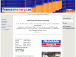 Fransson Energi Nybro. Produkter för energi friktion, såsom gasol och pellets.