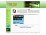 Watch Free Online Internet TV Channels  FREE-TV. dk | Se Gratis dansk Internet TV Online | Live s