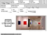 Galleria d'Arte L'Incontro - Chiari (Brescia) - Arte Moderna e Contemporanea - Dipinti e Sculture di