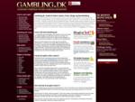 Gambling. dk Guide til Online Casino, Poker, Bingo og Sportsbetting