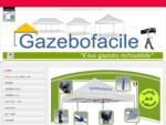 gazebofacile - gazebi richiudibili - il tuo gazebo richiudibile