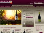 Vin Primeurs 2012, Vente de Vins au meilleur prix Gazzar Des Vins d origine
