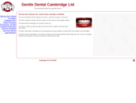 Gentle Dental Cambridge Ltd - The dentists with the gentle touch - Welcome to new patients