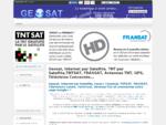 Geosat, Internet par Satellite, TNT par Satellite, TNTSAT, FRANSAT, Antennes TNT, GPS, Télévi