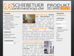 Glasschiebetür-Online-Shop - Glasschiebetüren, Glastüren, preiswert, günstig, Glas, Schiebetüre
