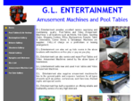 G. L Entertainment provides excellent service supplying and maintaining quality Pool Tables and Vi