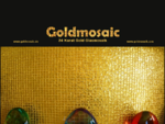 ::: Goldmosaic Exclusives Gold Glasmosaic :::
