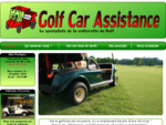Golf Car Assistance - Le speacute;cialiste de la voiturette de golf