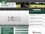 Golf Club Bled - Uradna spletna stran - Novice, Sekcije, Zgodovina, Aktualno, Članstvo, Projev