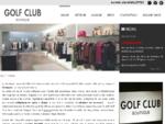 Boutique di abbigliamento Brescia - Cremona - Golf Club Orzinuovi